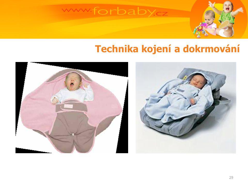 Technika kojení a dokrmování 29