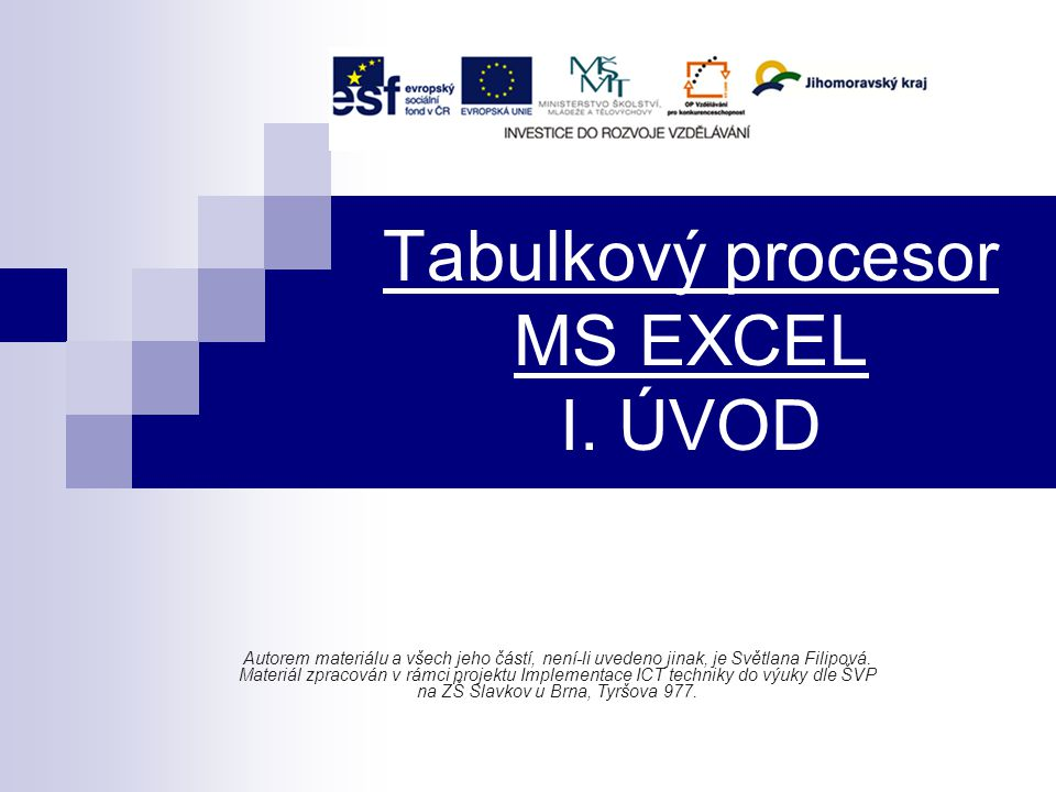 Tabulkový procesor MS EXCEL I.