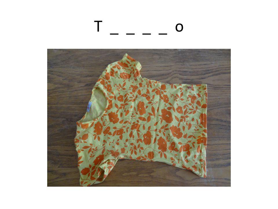 T _ _ _ _ o