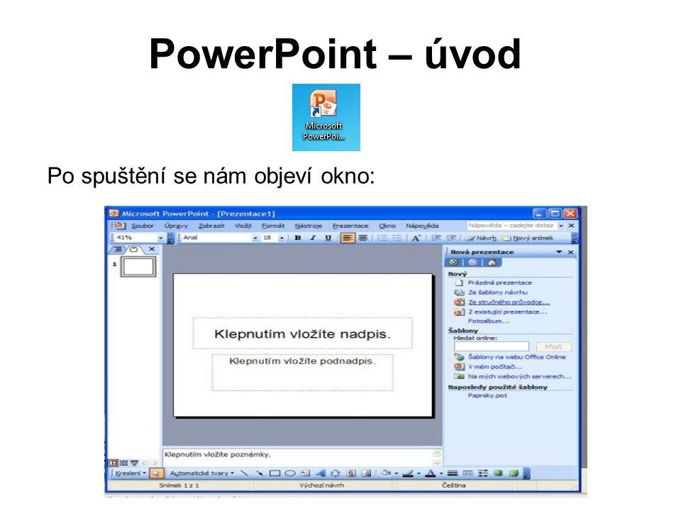 PowerPoint – snímek Na levé straně se nám objeví snímky.