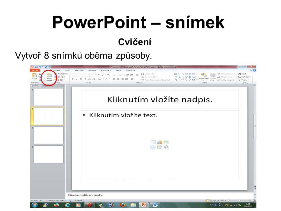 PowerPoint – přechody Aby prezentace byla zajímavější, ukážeme si, jak vložíme přechody mezi snímky.