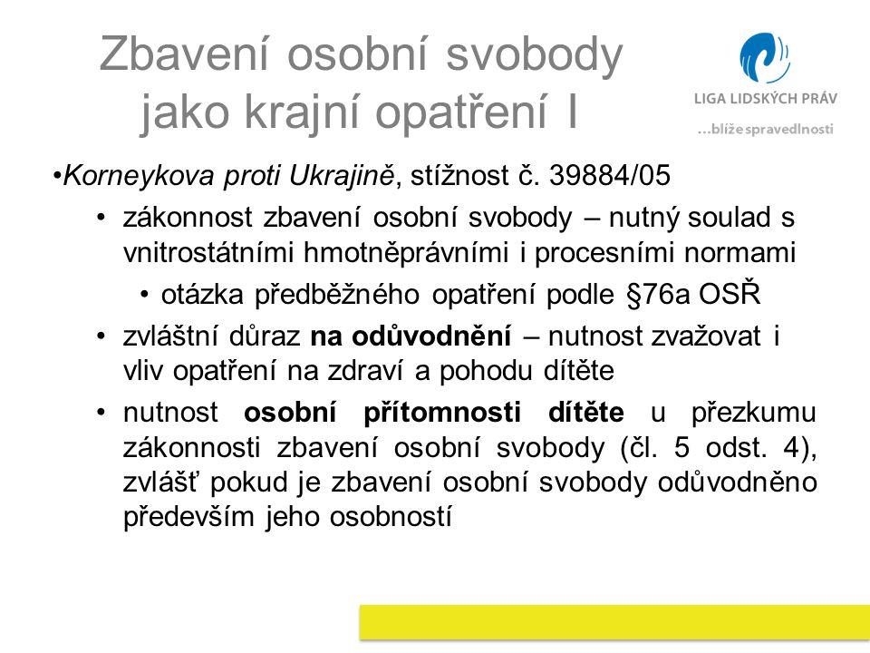 Zbavení osobní svobody jako krajní opatření II Ichin a další proti Ukrajině, stížnosti č.