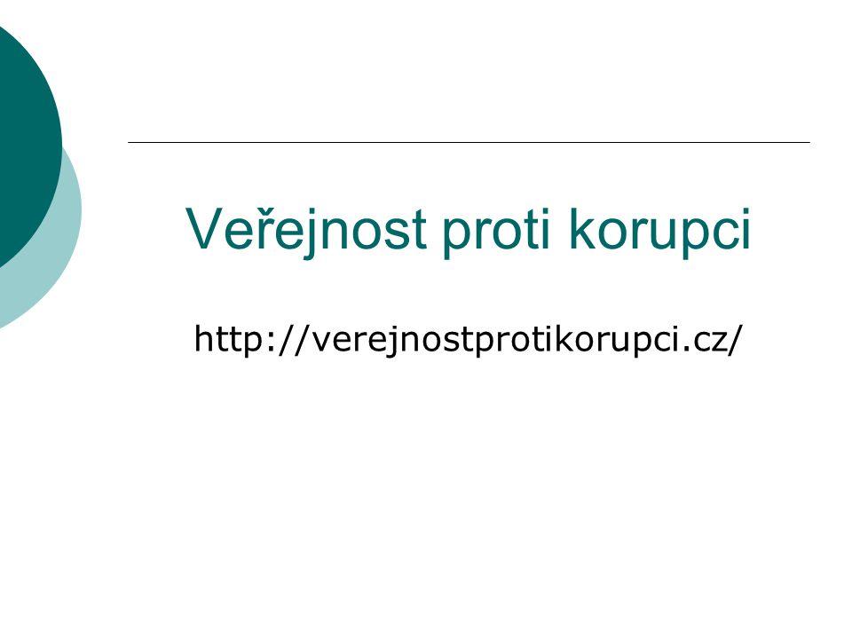 Veřejnost proti korupci http://verejnostprotikorupci.cz/