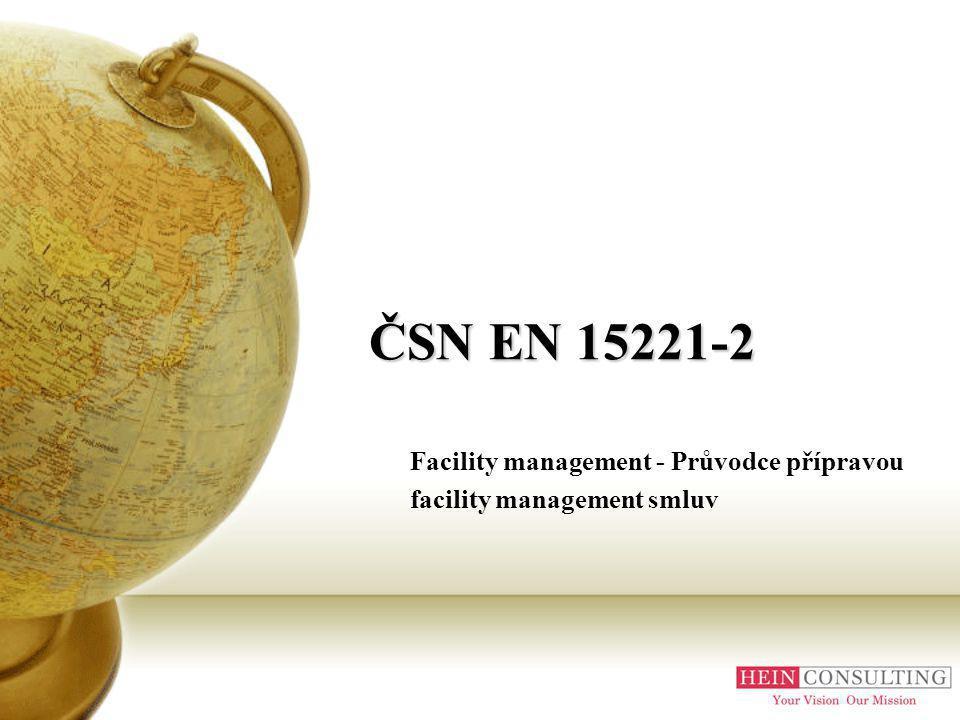 ČSN EN 15221-2 Facility management - Průvodce přípravou facility management smluv