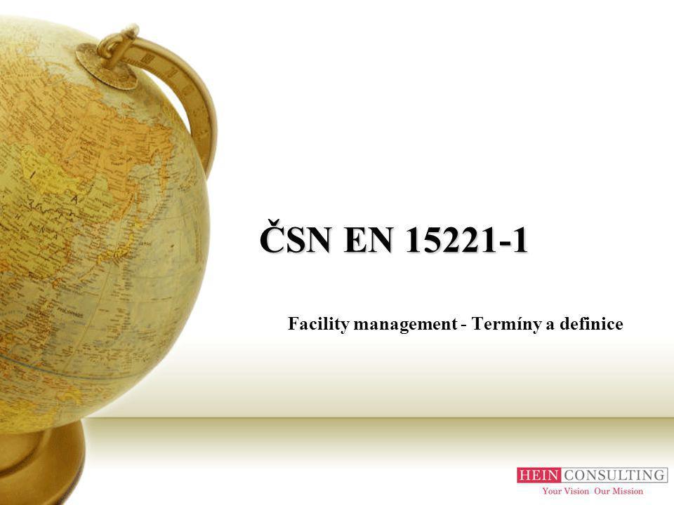 ČSN EN 15221-1 Facility management - Termíny a definice