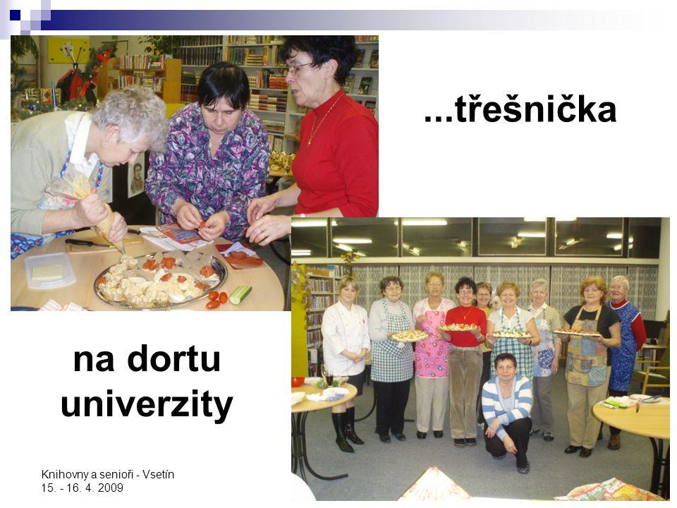 ...třešnička na dortu univerzity