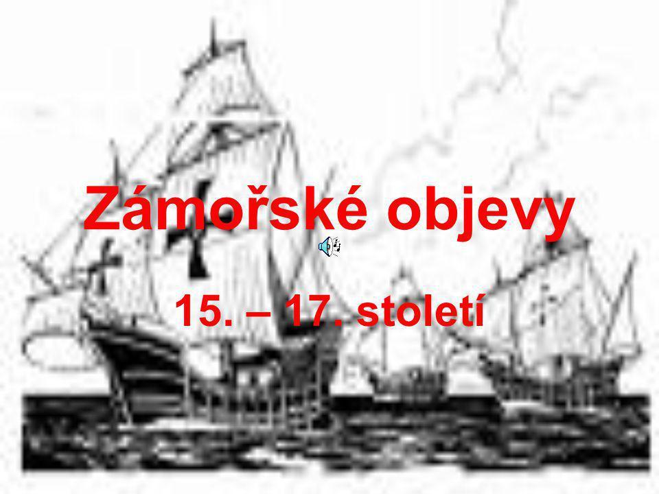 Zámořské objevy 15. – 17. století