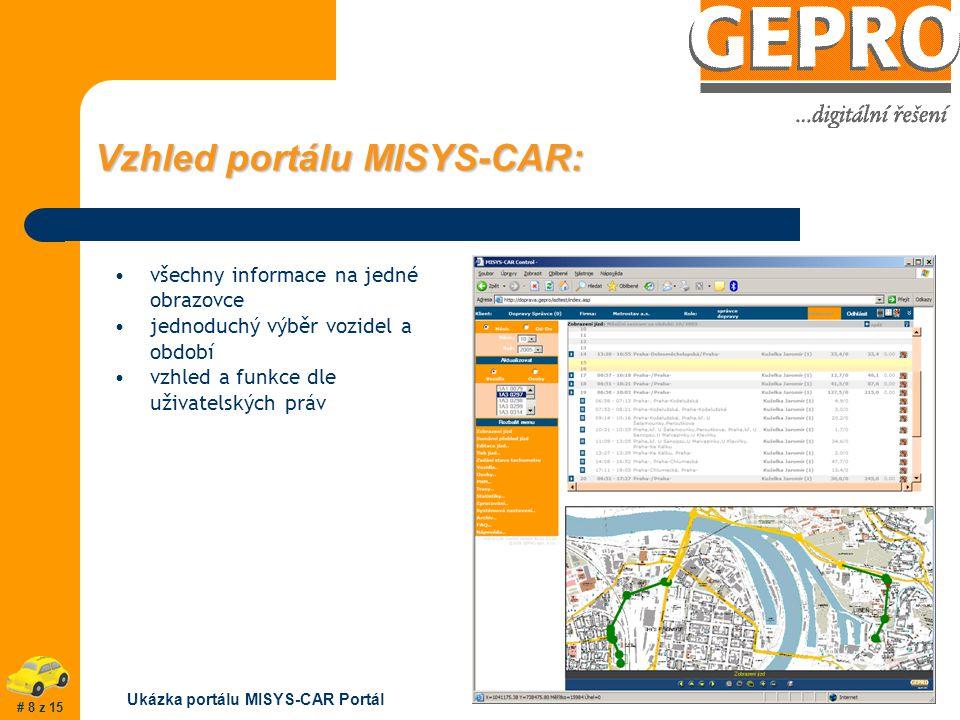 Vzhled portálu MISYS-CAR: všechny informace na jedné obrazovce jednoduchý výběr vozidel a období vzhled a funkce dle uživatelských práv Ukázka portálu MISYS-CAR Portál # 8 z 15