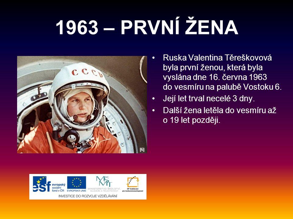 1963 – PRVNÍ ŽENA Ruska Valentina Těreškovová byla první ženou, která byla vyslána dne 16.