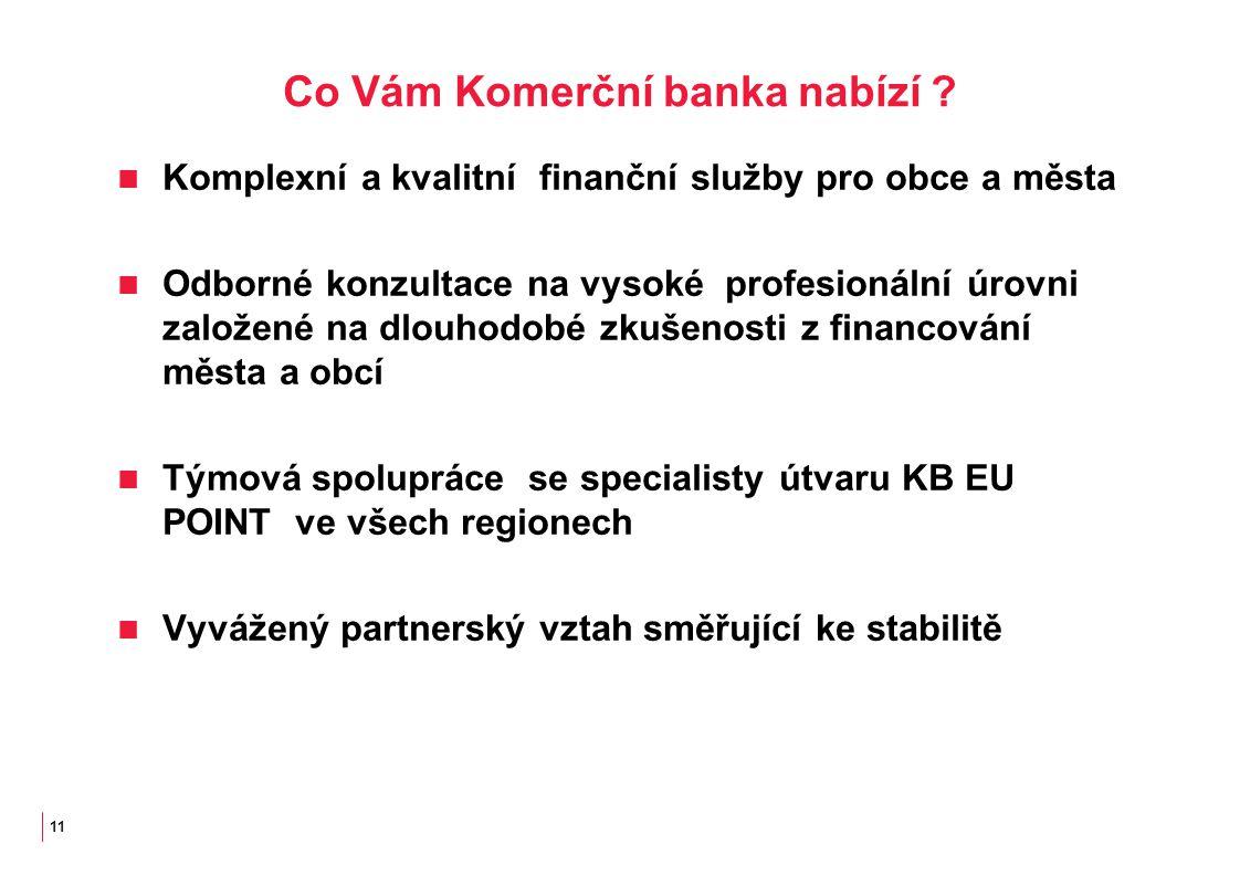 11 Co Vám Komerční banka nabízí .
