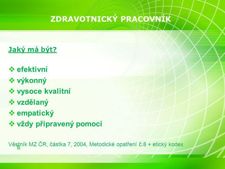 17 Příloha č.5 k NV č. 361/2007 Sb, části A, tabulky č.