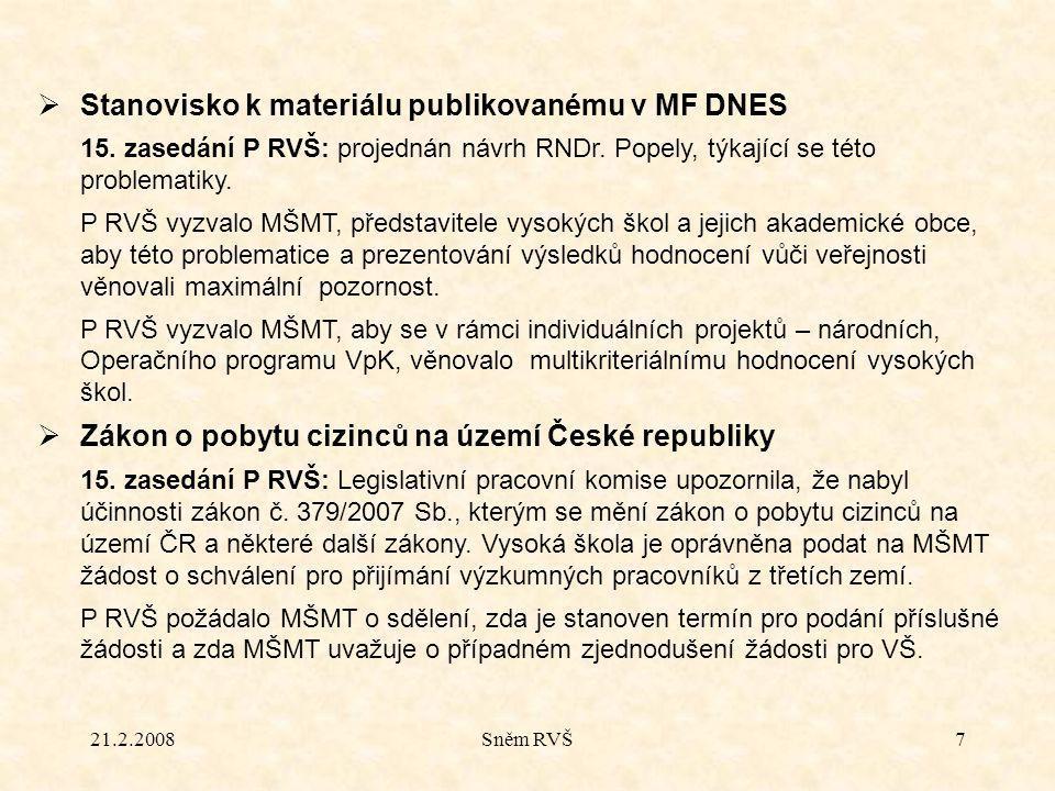 21.2.2008Sněm RVŠ7  Stanovisko k materiálu publikovanému v MF DNES 15.