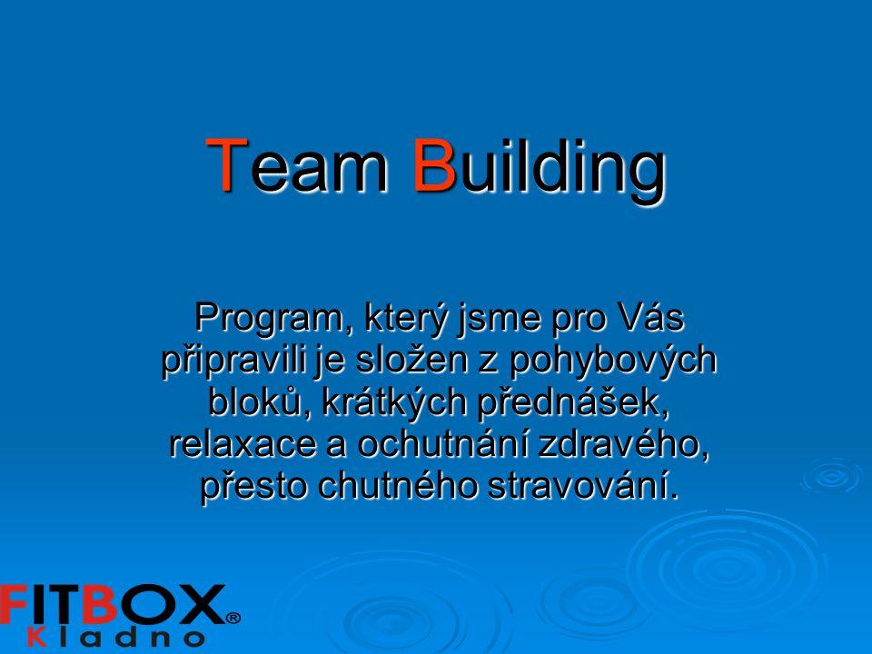 Team Building Program, který jsme pro Vás připravili je složen z pohybových bloků, krátkých přednášek, relaxace a ochutnání zdravého, přesto chutného stravování.
