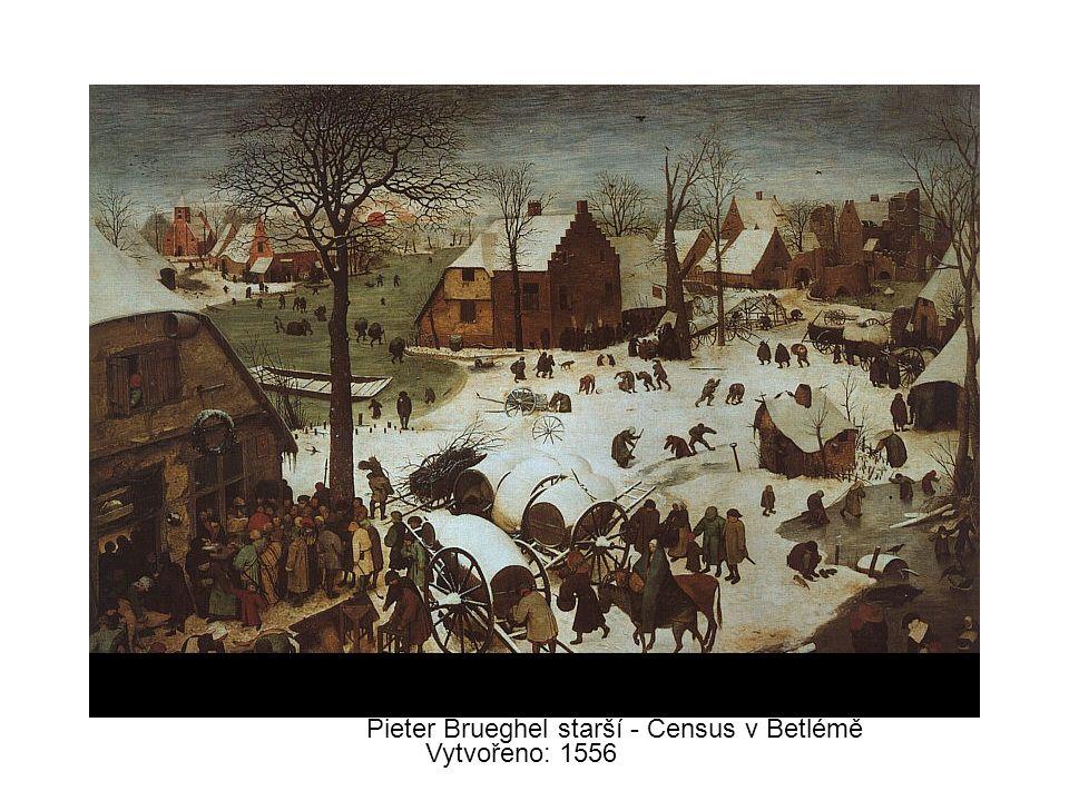 Pieter Brueghel starší - Census v Betlémě Vytvořeno: 1556