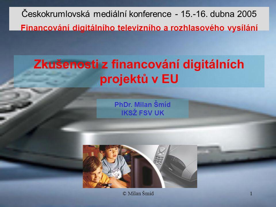 © Milan Šmíd1 Českokrumlovská mediální konference - 15.-16.