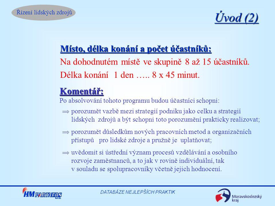 Řízení lidských zdrojů DATABÁZE NEJLEPŠÍCH PRAKTIK 2.