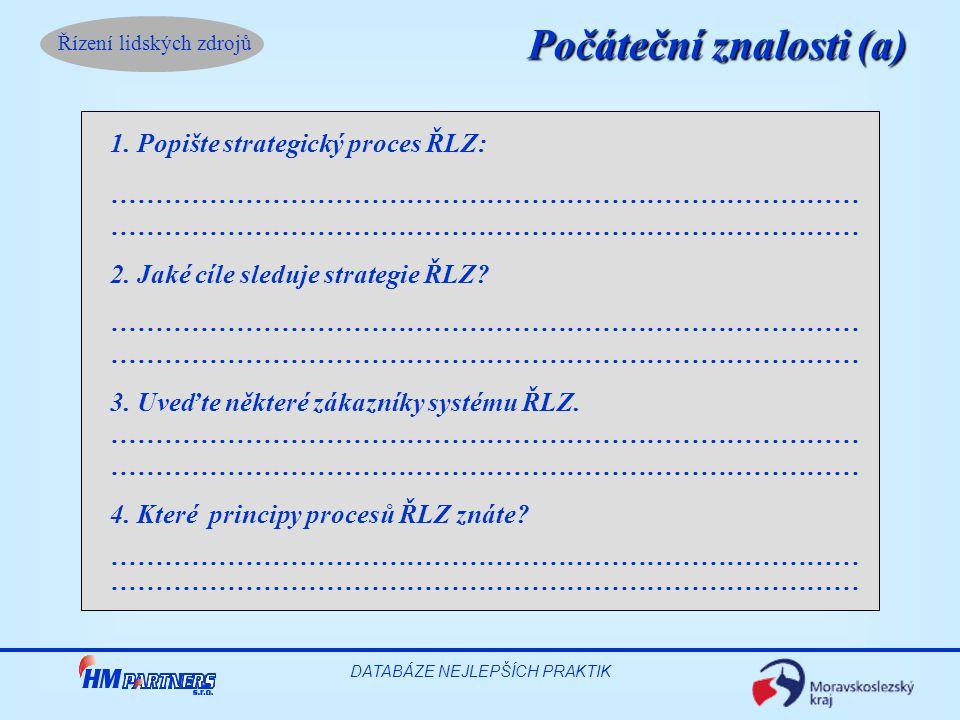 Řízení lidských zdrojů DATABÁZE NEJLEPŠÍCH PRAKTIK 5.