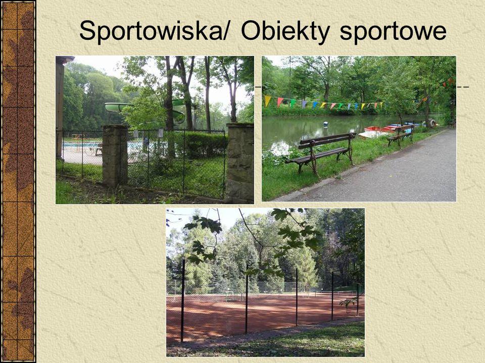 Sportowiska/ Obiekty sportowe