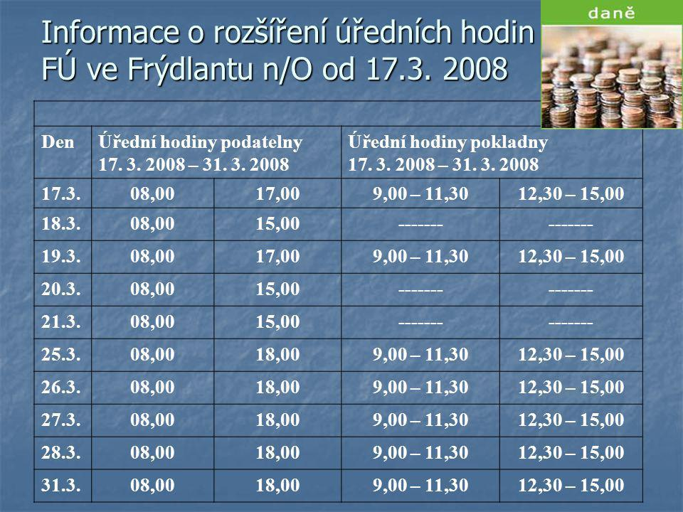 Informace o rozšíření úředních hodin FÚ ve Frýdlantu n/O od 17.3.