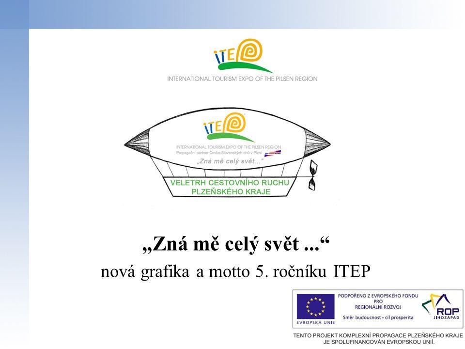 """""""Zná mě celý svět... nová grafika a motto 5. ročníku ITEP"""