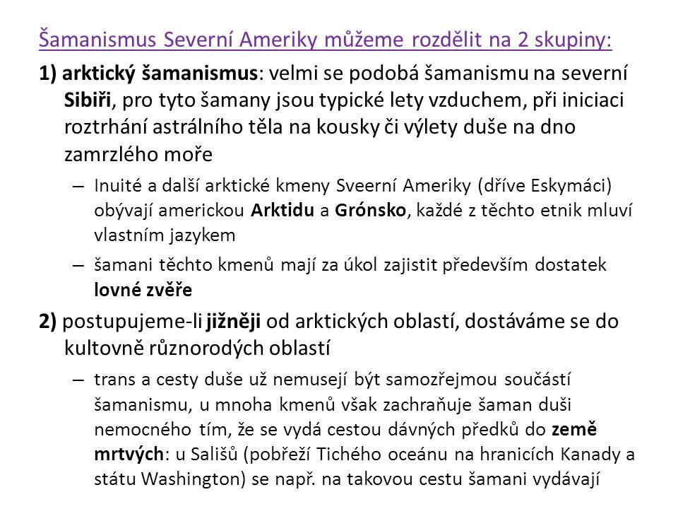 Amulety: obyvatelé arktických oblastí měli silnou víru v osobní magické amulety (bývaly vytvořeny z kousků šatstva předků dotyčné osoby, z částí zvířat či dokonce i lidí atd.) každé dítě obdrželo od rodičů svůj amulet, nebo si ho mohlo podle pokynů starších členů kmene samo najít magická síla bývala těmto amuletům vdechnuta příslušným obřadem nebo kouzelnou písní svůj amulet pak měl člověk nosit celý život co nejblíže při sobě – často na svém těle (ženy i ve vlasech), případně všité do oděvu jedinec mohl mít amuletů více (např.