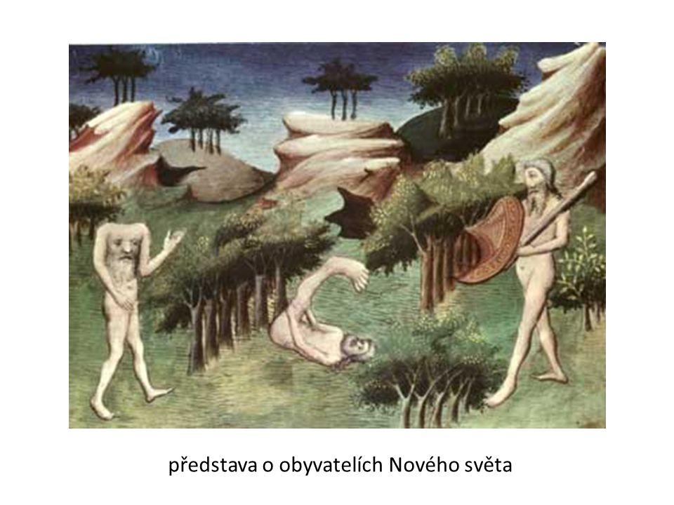 představa o obyvatelích Nového světa