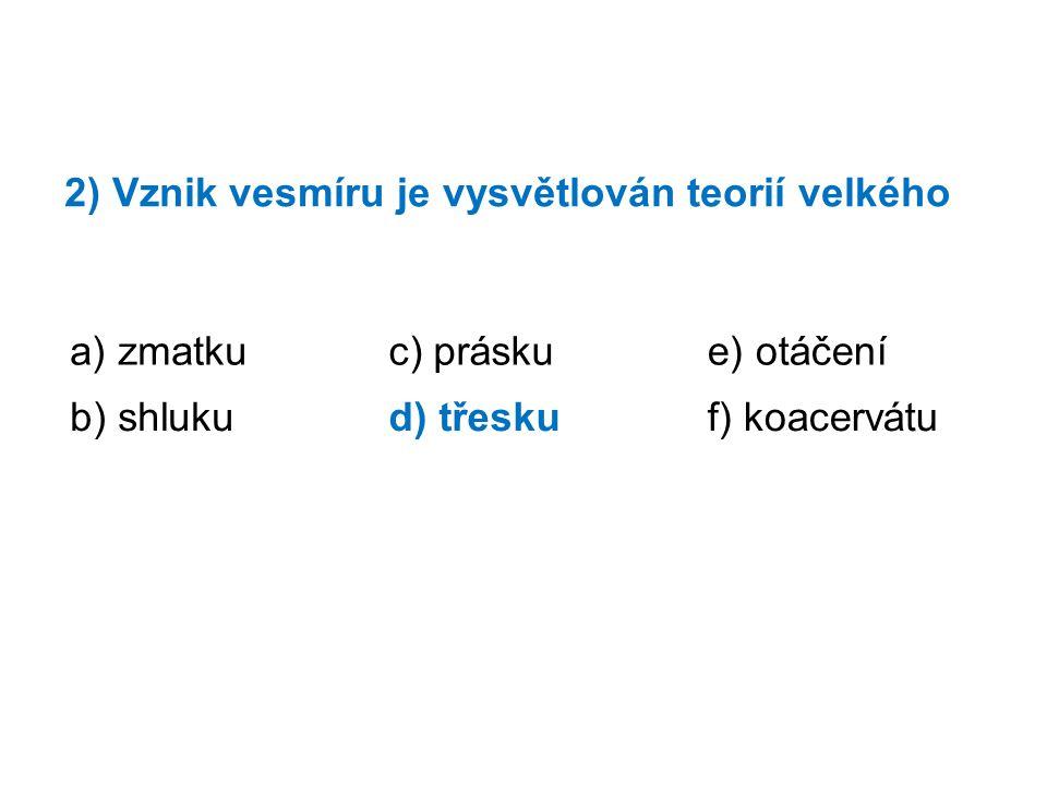 8) Která věta je pravdivá.