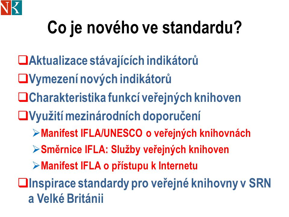Co je nového ve standardu.