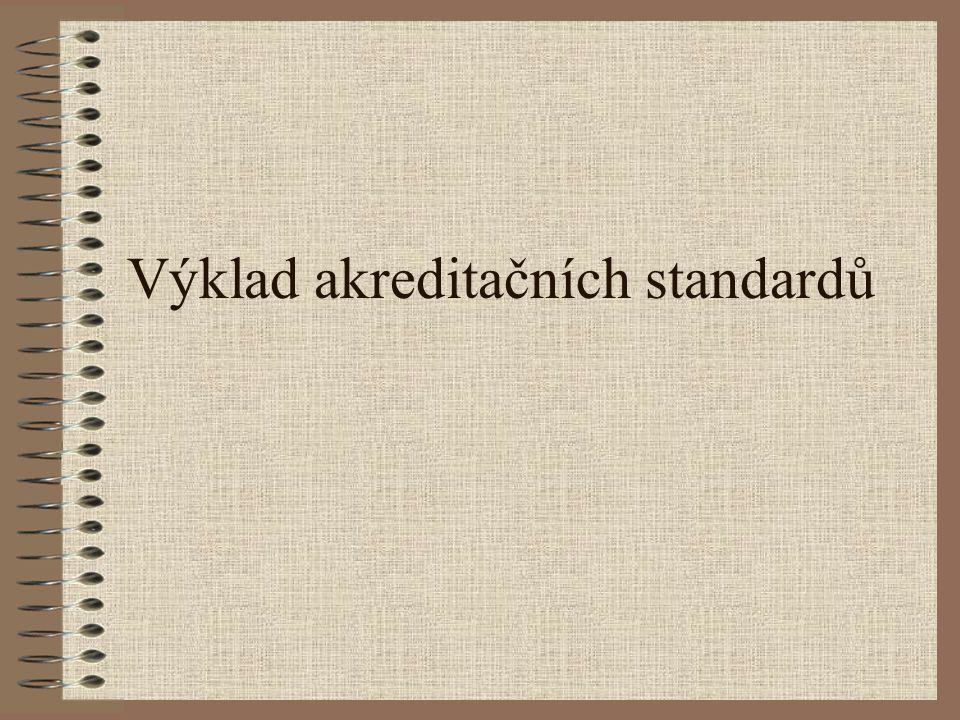 Výklad akreditačních standardů