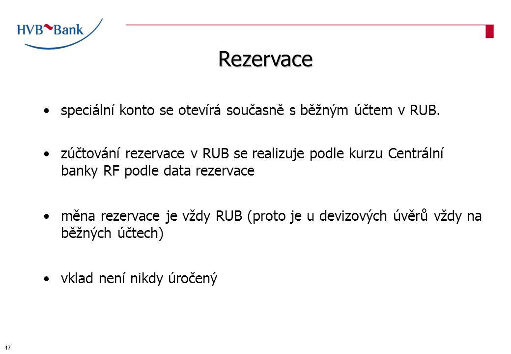 speciální konto se otevírá současně s běžným účtem v RUB.