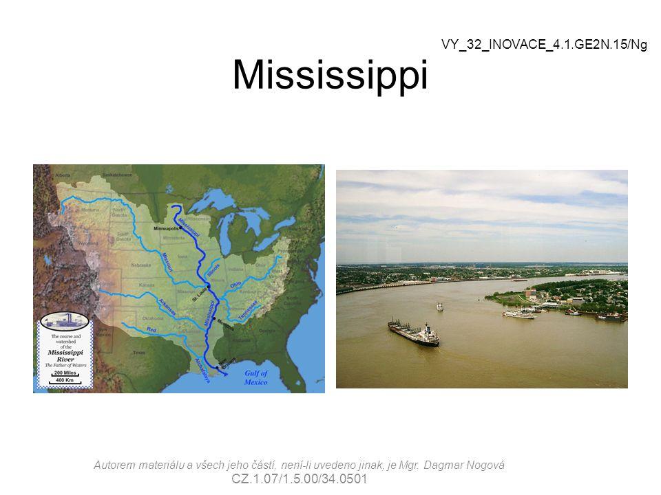 Mississippi VY_32_INOVACE_4.1.GE2N.15/Ng Autorem materiálu a všech jeho částí, není-li uvedeno jinak, je Mgr.
