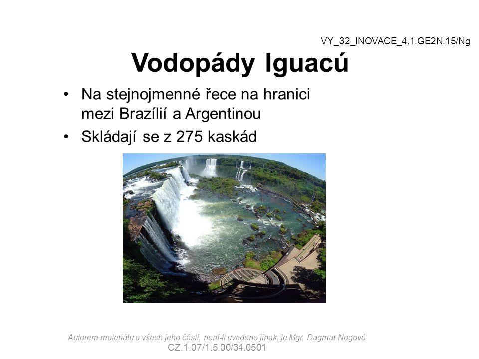 Vodopády Iguacú Na stejnojmenné řece na hranici mezi Brazílií a Argentinou Skládají se z 275 kaskád Autorem materiálu a všech jeho částí, není-li uved