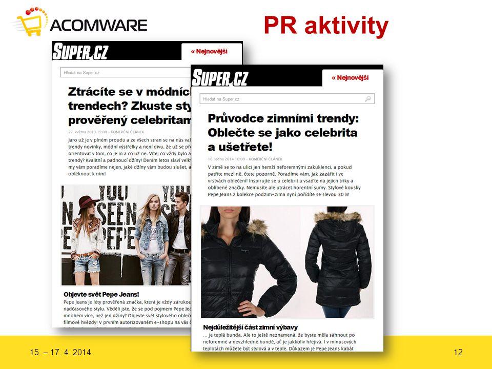 PR aktivity 15. – 17. 4. 201412