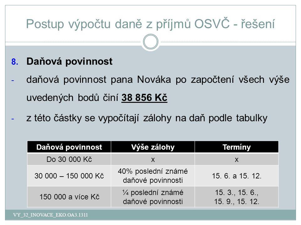 Postup výpočtu daně z příjmů OSVČ - řešení 8.