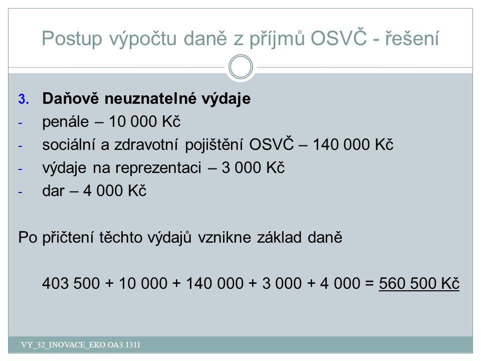 Postup výpočtu daně z příjmů OSVČ - řešení 3.