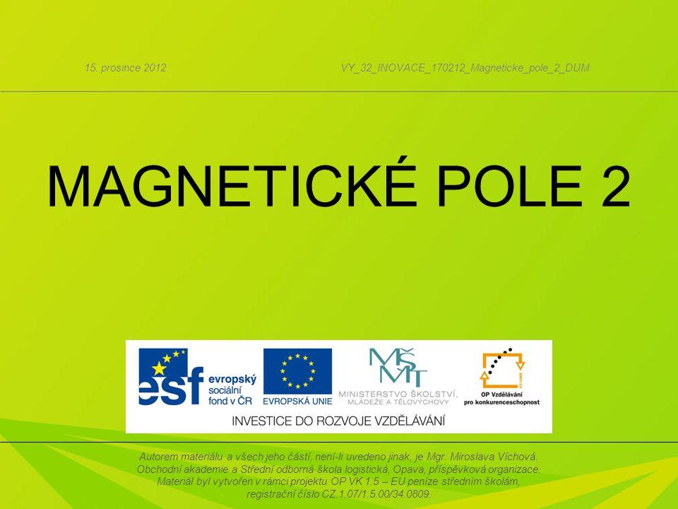 MAGNETICKÉ POLE 2 15.