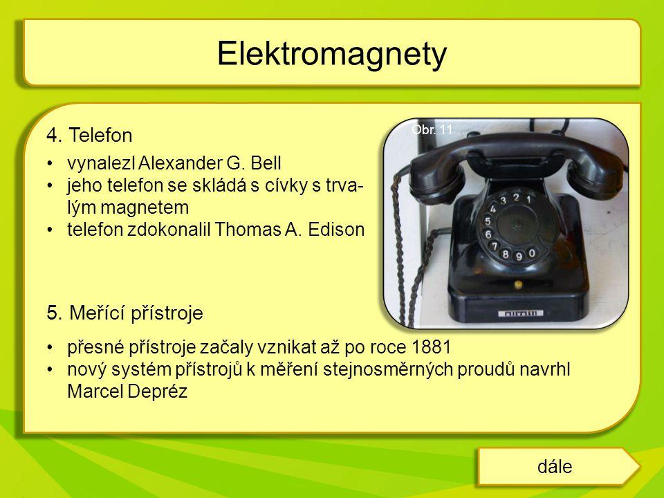 4.Telefon vynalezl Alexander G.