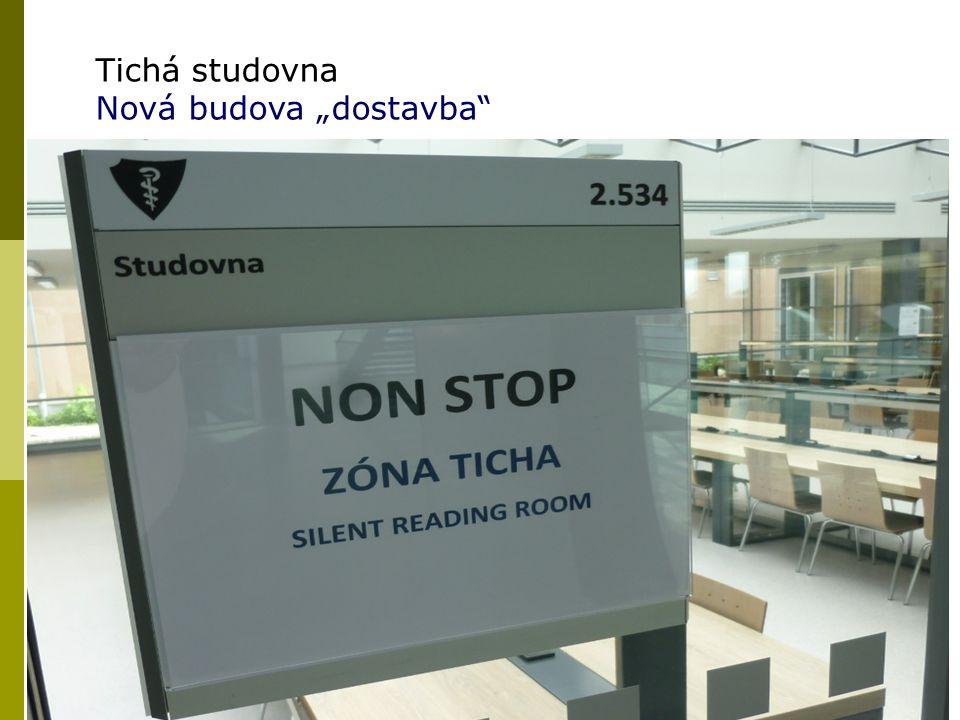 "19 Tichá studovna Nová budova ""dostavba"""