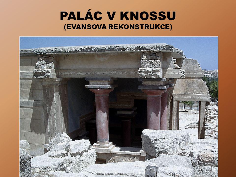 PALÁC V KNOSSU (EVANSOVA REKONSTRUKCE)