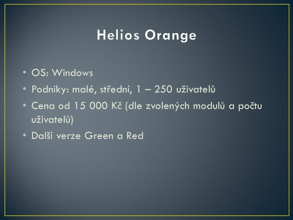 OS: Windows Podniky: malé, střední, 1 – 250 uživatelů Cena od 15 000 Kč (dle zvolených modulů a počtu uživatelů) Další verze Green a Red