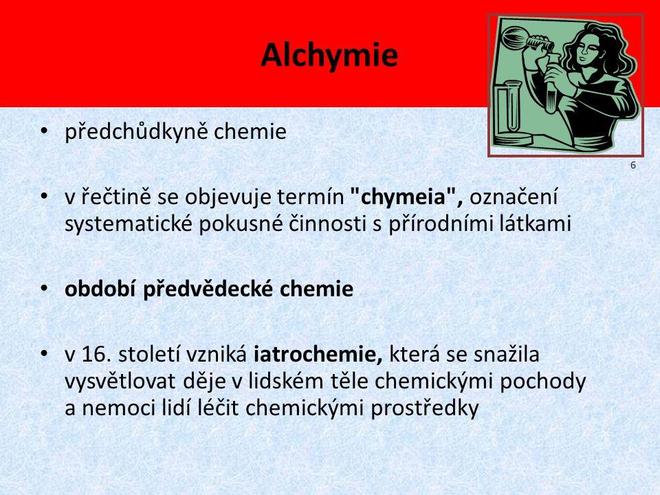 Alchymie představitel - švýcarský lékař Paracelsus spatřoval příčinu některých nemocí poruchou rovnováhy mezi sírou, rtutí a solí v těle člověka, léčil řadu nemocí podáváním preparátů rtuti!.