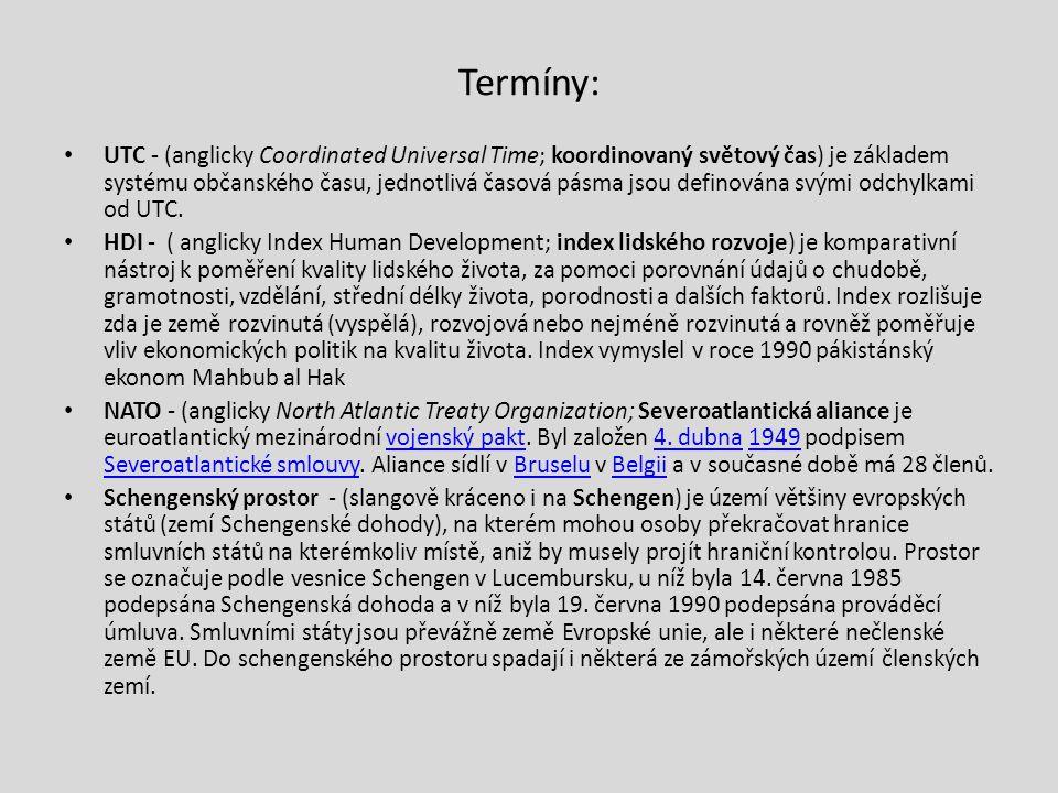 Termíny: UTC - (anglicky Coordinated Universal Time; koordinovaný světový čas) je základem systému občanského času, jednotlivá časová pásma jsou defin