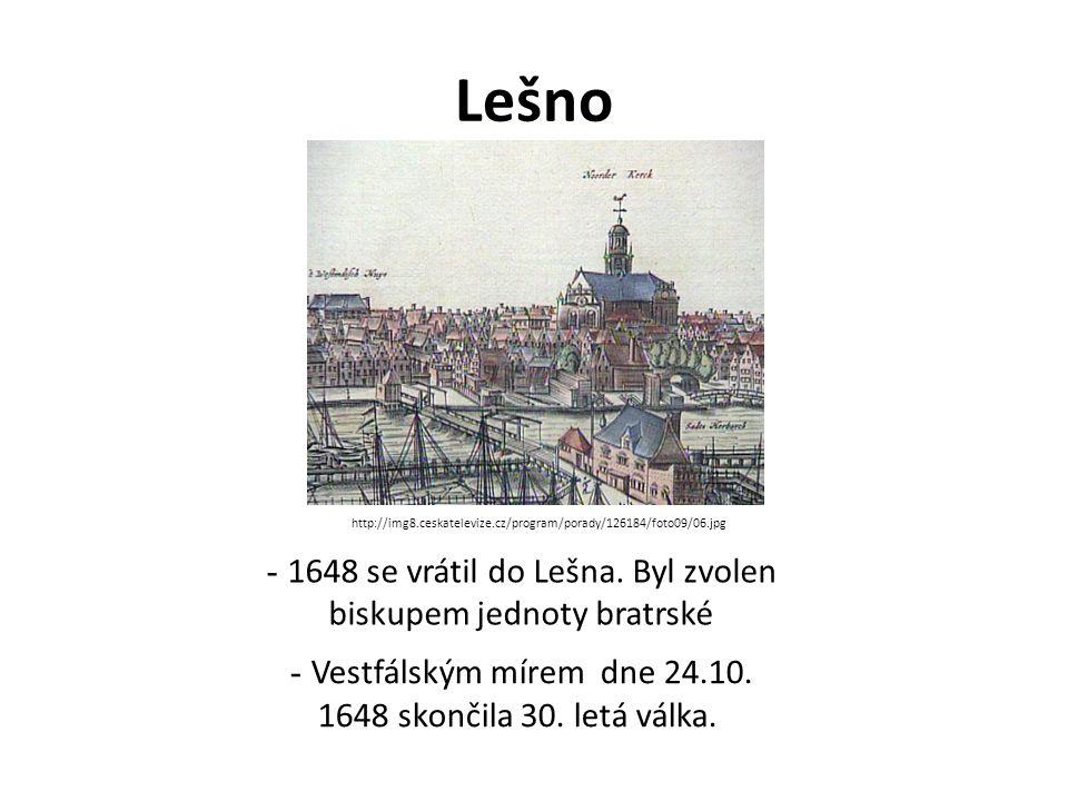 Lešno - 1648 se vrátil do Lešna.