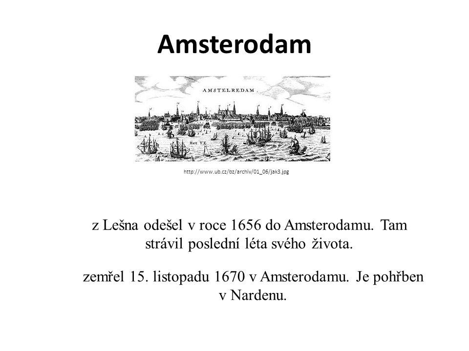 Amsterodam z Lešna odešel v roce 1656 do Amsterodamu.