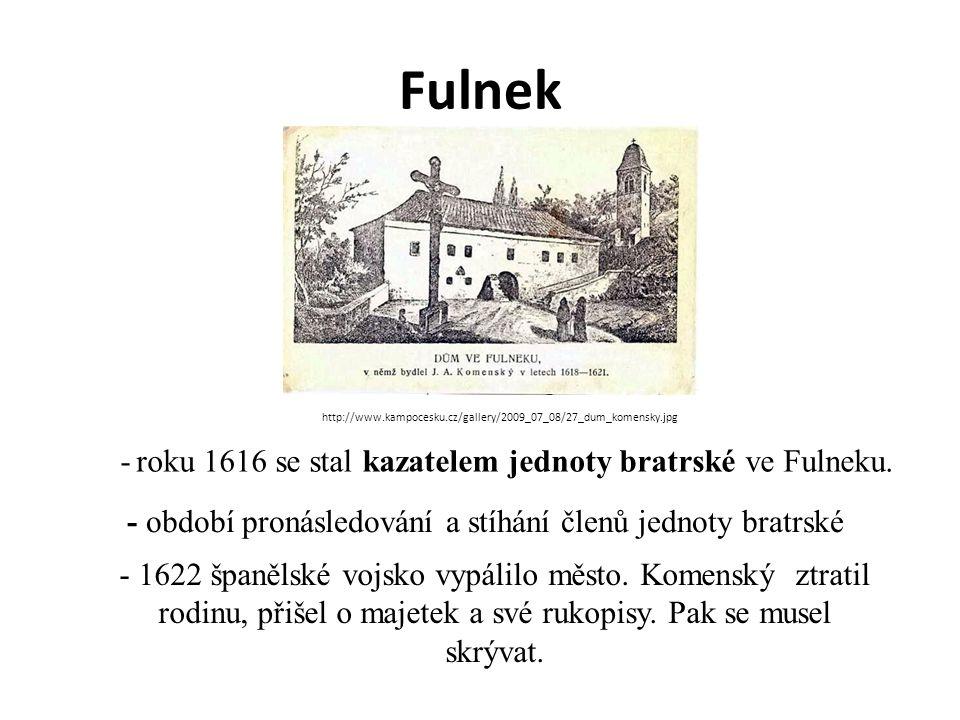 Fulnek - roku 1616 se stal kazatelem jednoty bratrské ve Fulneku.
