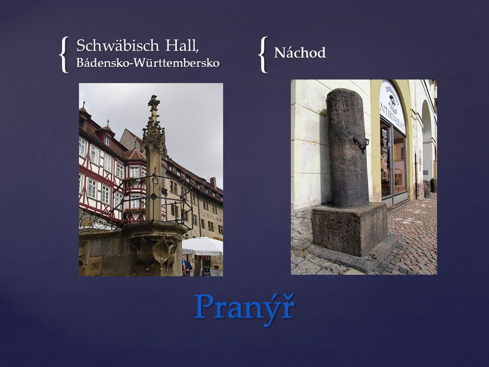 {{ Schwäbisch Hall, Bádensko-Württembersko Náchod