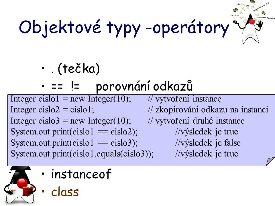 Objektové typy -operátory.