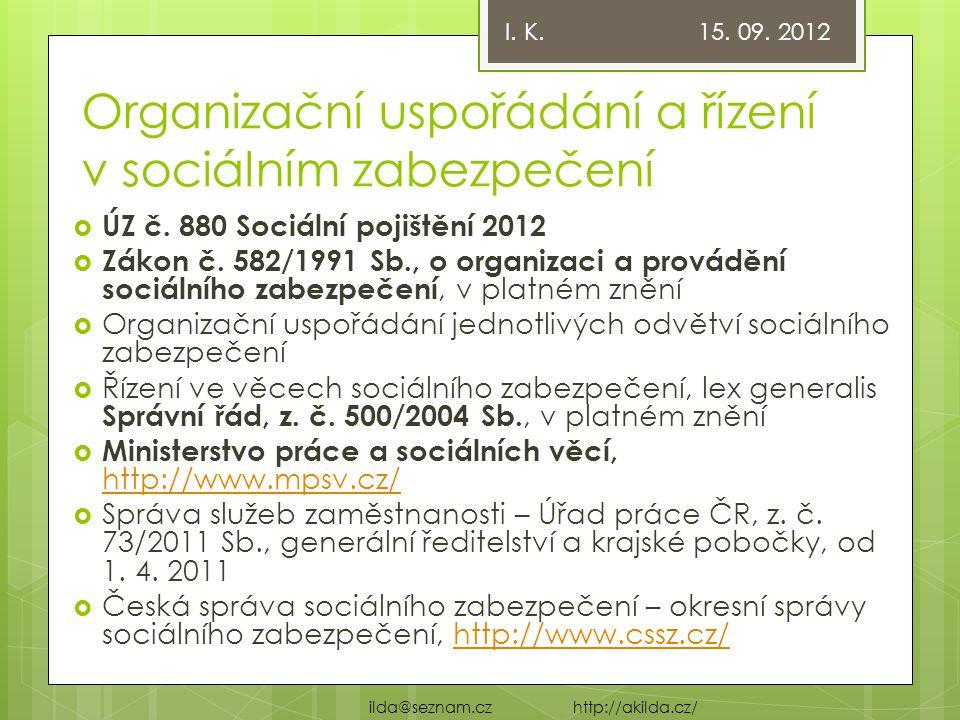 Organizační uspořádání a řízení v sociálním zabezpečení  ÚZ č.