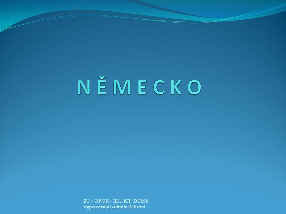Obrázek 1 EU – OP VK – III/2 ICT DUM 8 Vypracovala Ludmila Kebzová