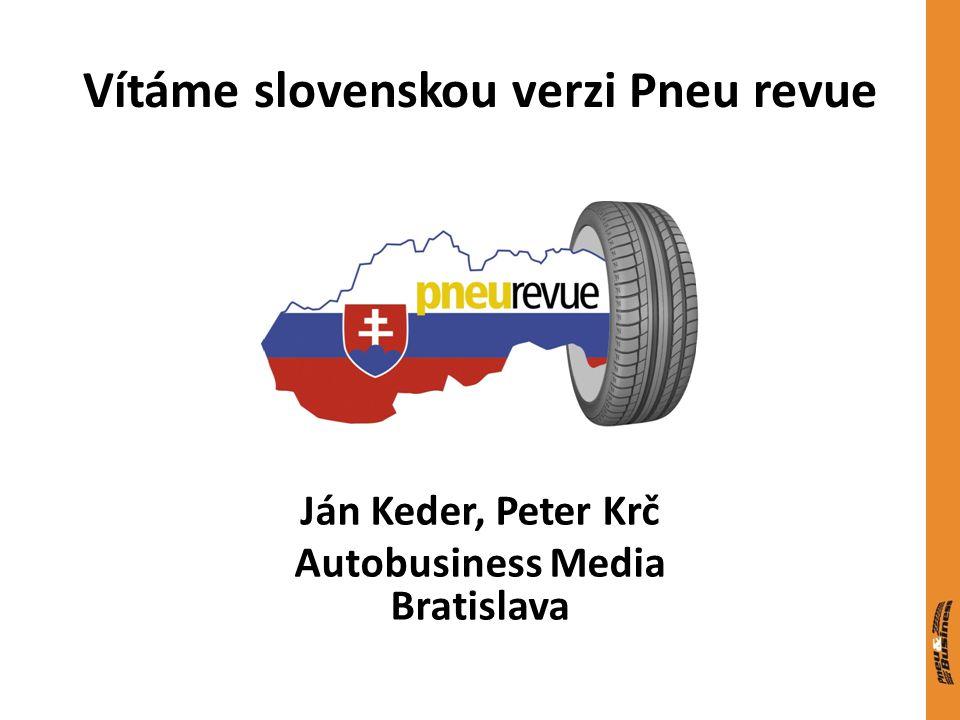Vítáme slovenskou verzi Pneu revue Ján Keder, Peter Krč Autobusiness Media Bratislava